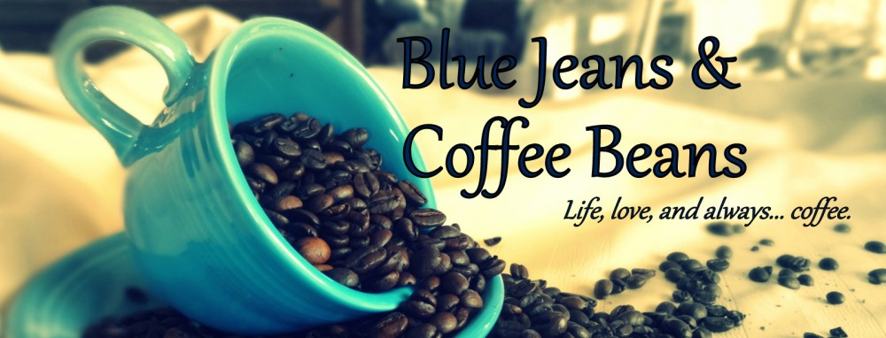 Blue Jeans & Coffee Beans